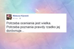 """Kijowski ubolewa: """"Potrzeba oceniania jest wielka"""""""