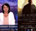 """""""Wiadomości"""" cieszą się sukcesem polskiego filmu w Cannes, który... NIE MIAŁ SWOJEJ PREMIERY!"""