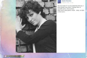 "Kukulska wspomina: ""Moja mama nadal piękna i młoda"""