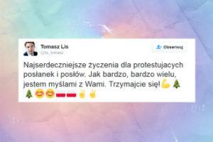 """Tomasz Lis do posłów protestujących w Sejmie: """"Jestem z Wami myślami"""""""
