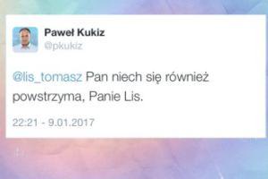 """Paweł Kukiz odpowiada: """"Pan niech się również powstrzyma, Panie Lis"""""""
