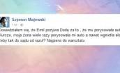 Majewski o porysowanym aucie Haidara: