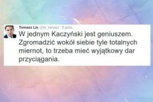 """Tomasz Lis: """"W jednym Kaczyński jest geniuszem"""""""