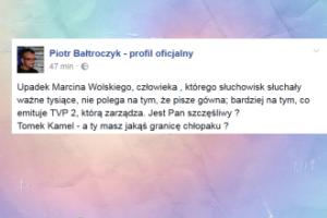 """Piotr Bałtroczyk do Kammela: """"A ty masz jakąś granicę chłopaku?"""""""