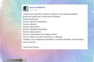 """Majewski o Giertychu: """"Roman ma tyle osobowości co długości."""""""