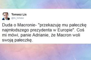 """Lis do Dudy: """"Coś mi mówi, panie Adrianie, że Macron woli swoją pałeczkę"""""""