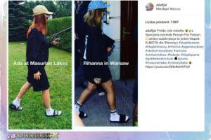 Ada Fijał śmieje się z Rihanny