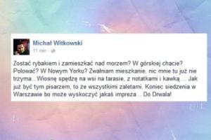 """Witkowski: """"Zwalniam mieszkanie, nic mnie tu już nie trzyma"""""""
