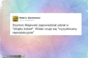 Rafał Ziemkiewicz wyśmiewa Szymona Majewskiego